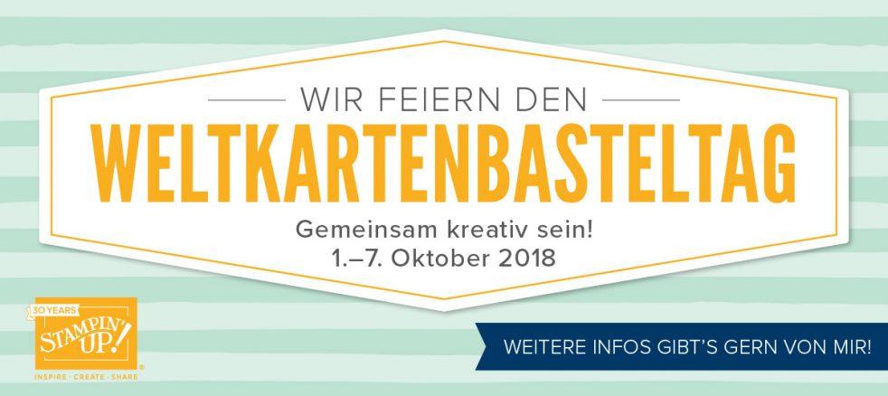 Der Welkartenbasteltag 2018 ist am 1. Oktober und wird eine Woche lang bis zzm 7. Oktober 2018 bei Stampin' Up! gefeiert.